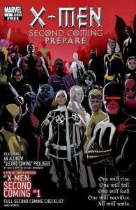 X-Men Second Coming Prepare
