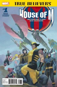 True Believers House of M 1