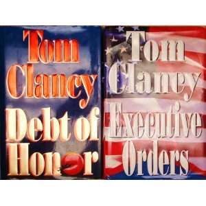 Tom Clancy Novels Debt of Honor & Executive Orders