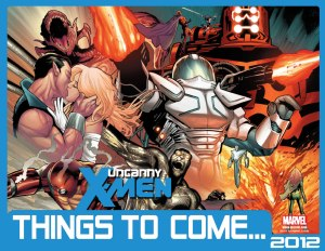 Uncanny X-Men Volume Two Issue 1 Things To Come
