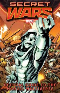 Secret Wars Official Guide to the Marvel Multiverse