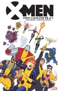 Worst X-Man Ever 1