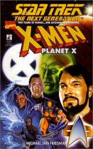 Star Trek Next Generation X-Men Planet X